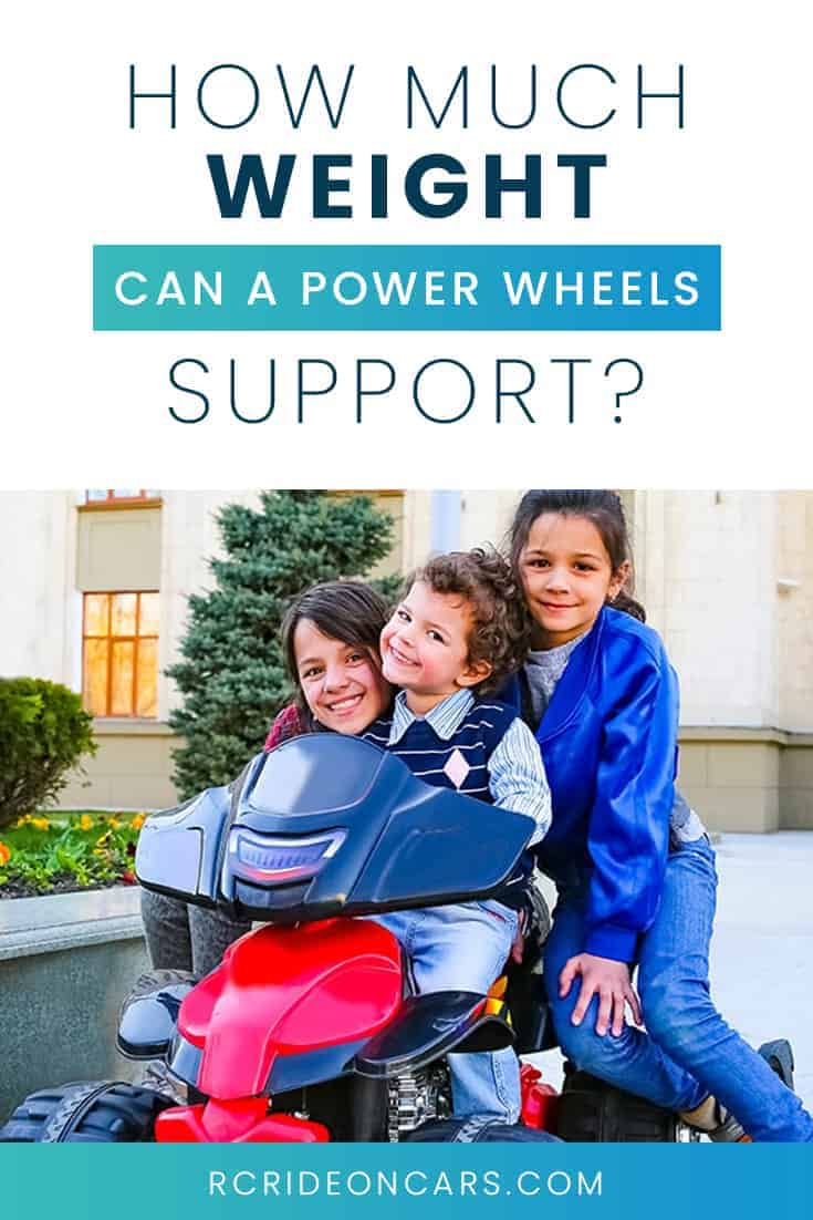 What's the Ride On Car Weight Limit for Power Wheels