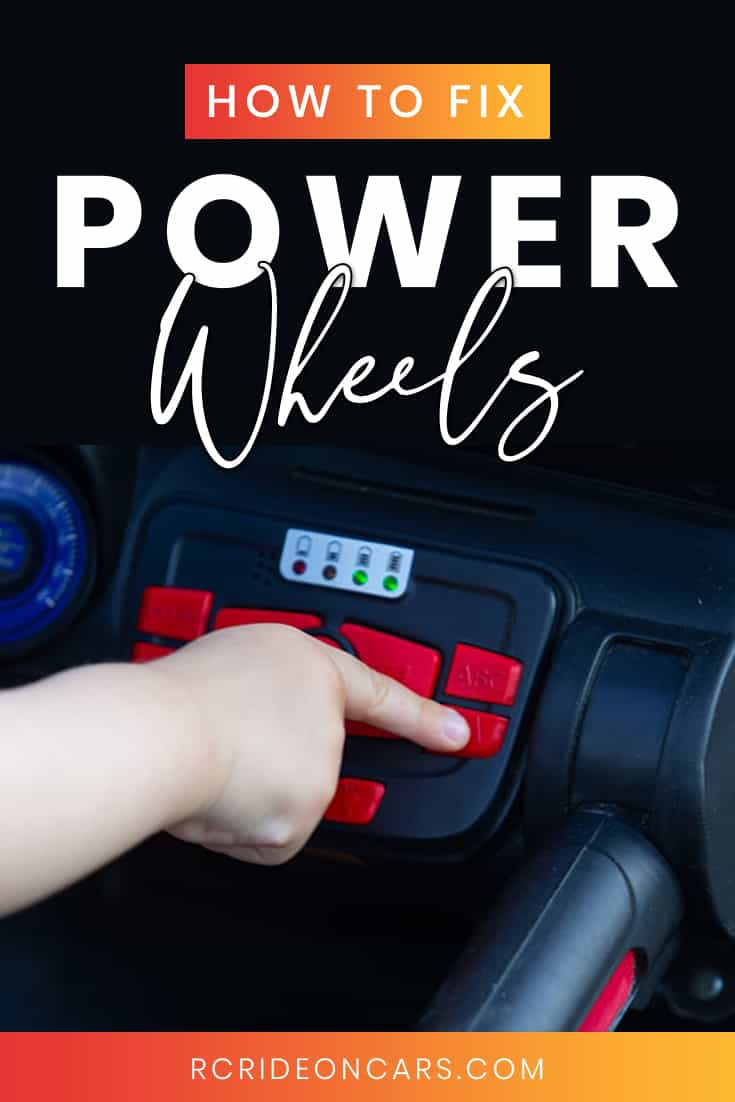 Power Wheels problems solutions