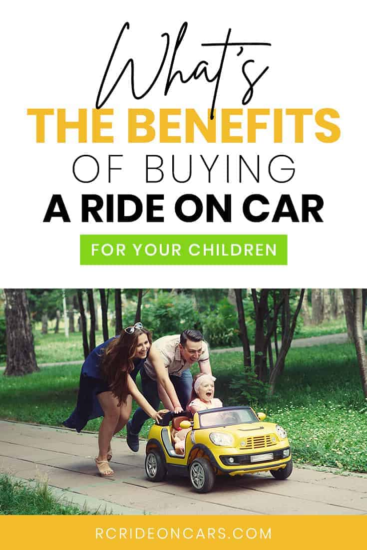 What's the benefits of buying a ride on car for your children