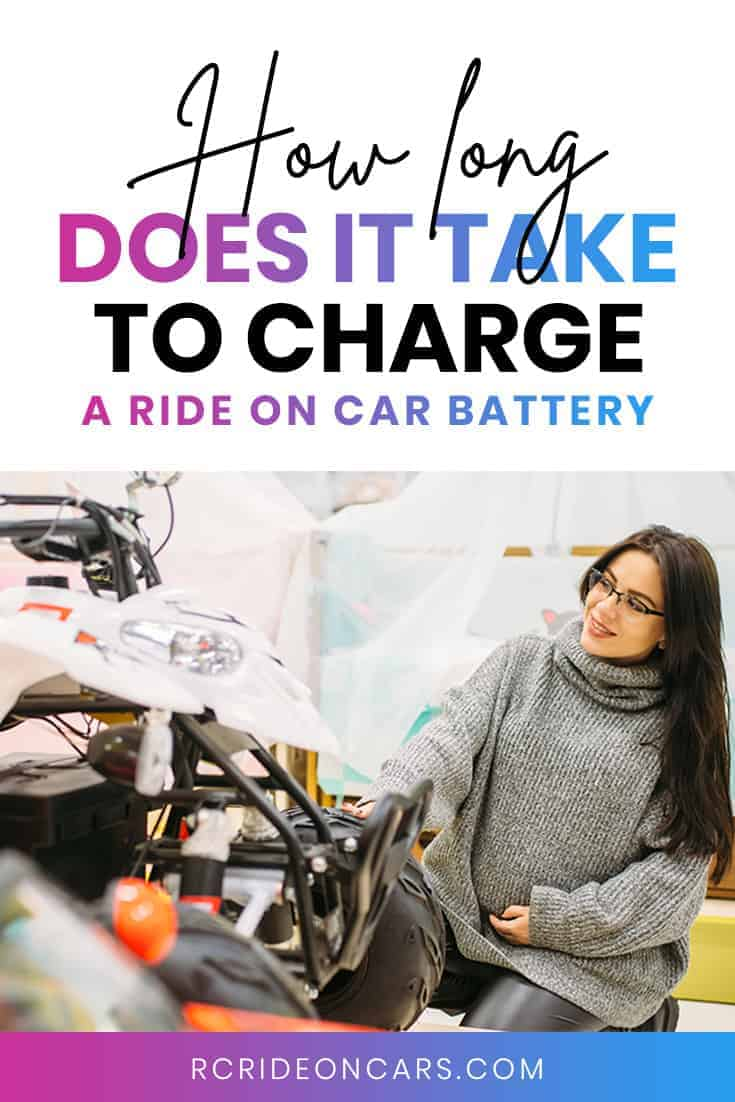 How long does it take to charge a Ride on Car Battery