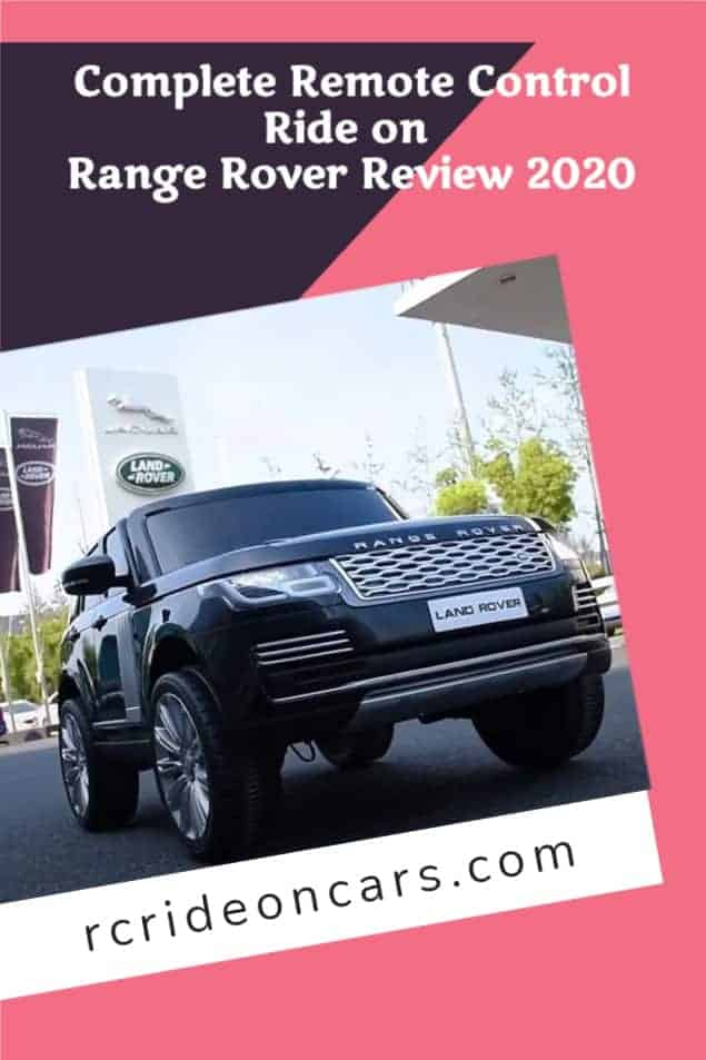 Complete Remote Control Ride on Range Rover Review 2020