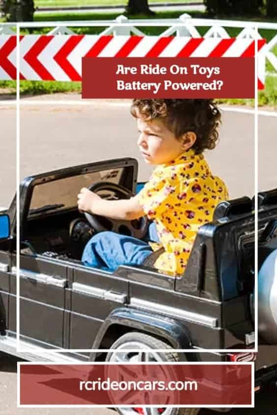 Are Ride On Toys Battery Powered