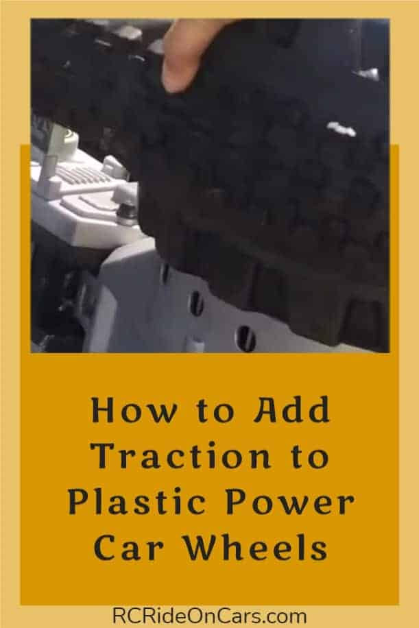 Add Traction To Power Wheels
