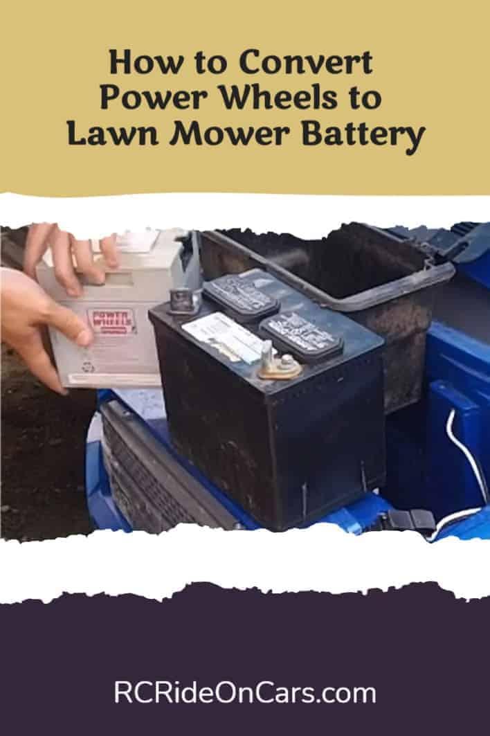 Convert Power Wheels to Lawn Mower Battery