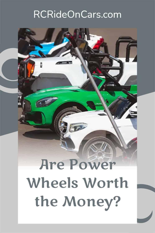 Power Wheels Worth the Money