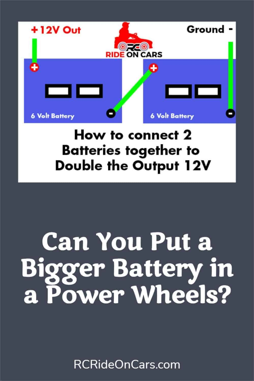 Can You Put A Bigger Battery in a Power Wheels