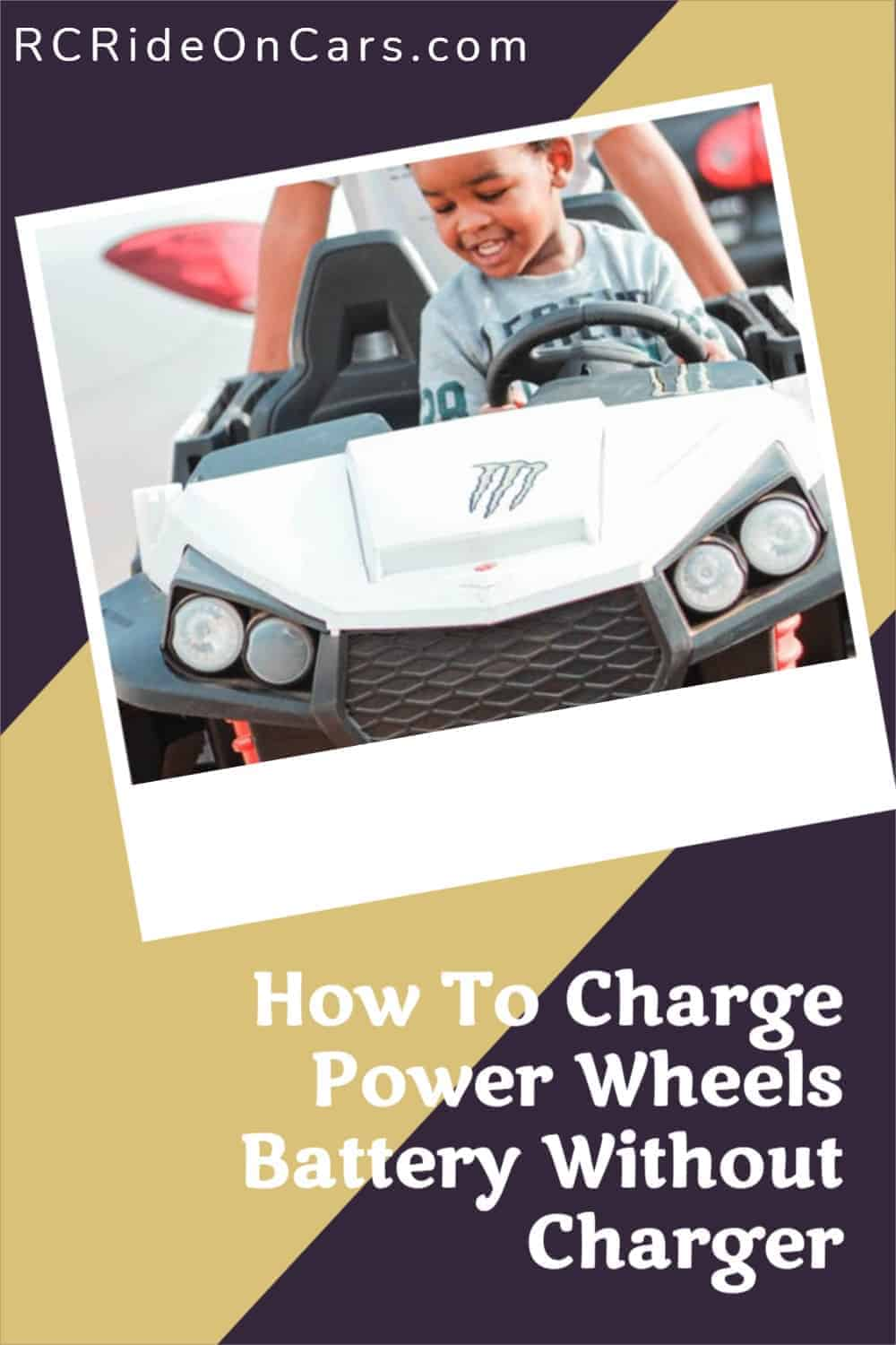 How To Charge Power Wheels Without A Charger